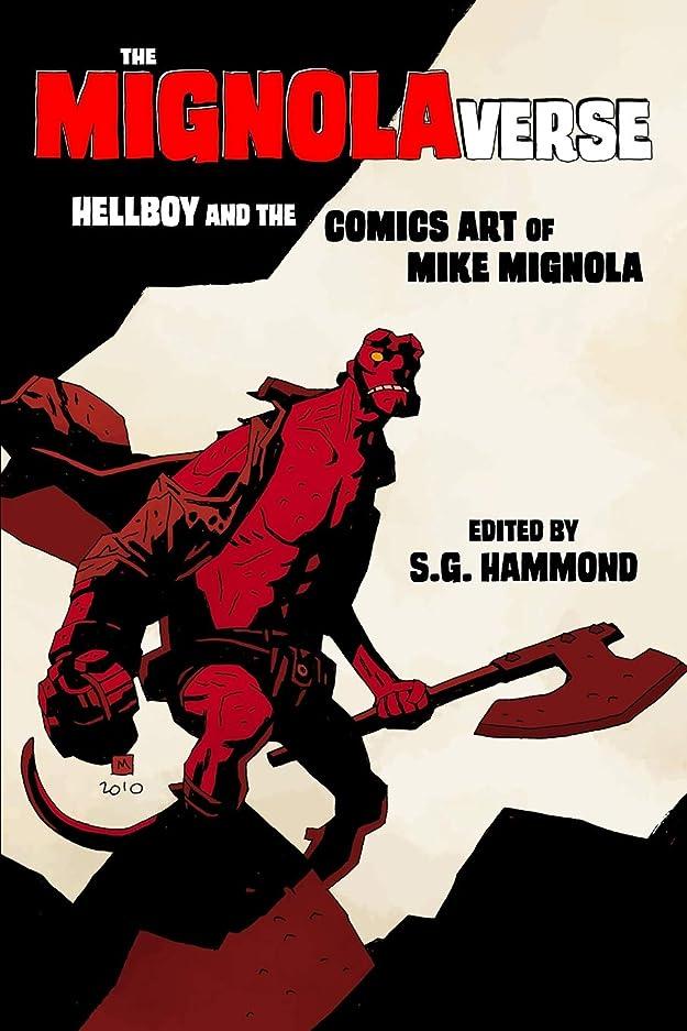 ビルダーアスペクト病んでいるThe Mignolaverse: Hellboy and the Comics Art of Mike Mignola