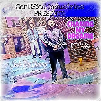 Chasing My Dreams
