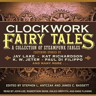 Clockwork Fairy Tales audiobook cover art