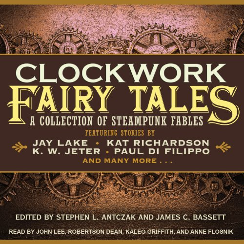 Clockwork Fairy Tales audiobook cover art