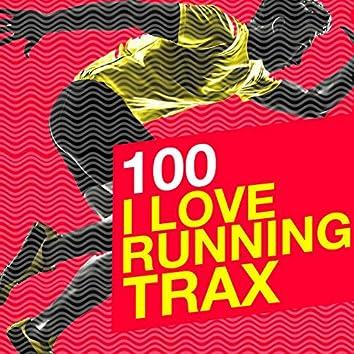 100 I Love Running Trax