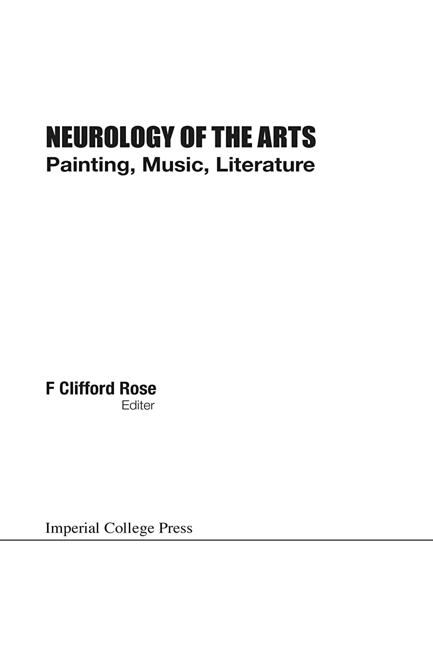 強化する臨検状況Neurology of the Arts: Painting, Music, Literature