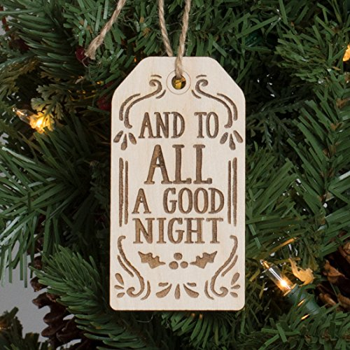 And to All a Good Night Gift Tag Christmas Ornament Engraved Wood