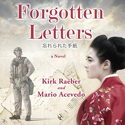 Forgotten Letters                   By:                                                                                                                                 Kirk Raeber,                                                                                        Mario Acevedo                               Narrated by:                                                                                                                                 Eric Martin Reid                      Length: 9 hrs and 54 mins     3 ratings     Overall 5.0