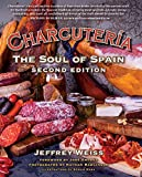 Charcutería: The Soul of Spain