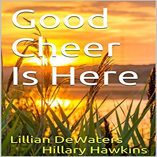 Good Cheer Is Here audiobook cover art