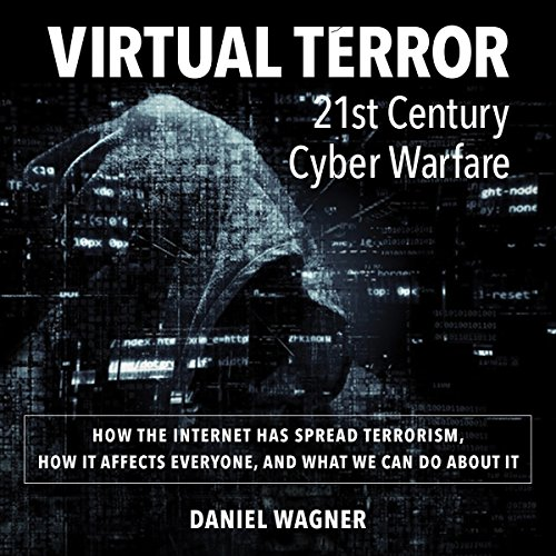 Virtual Terror: 21st Century Cyber Warfare audiobook cover art
