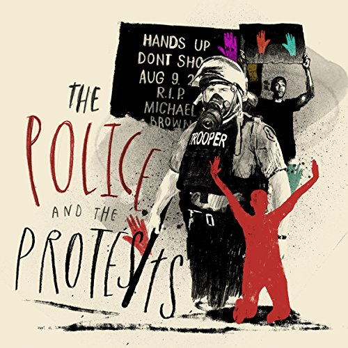 Chapter 2 - The Police and the Protests audiobook cover art