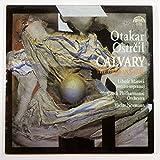Otakar Ostrcil: Calvary / The Orphan's Tale
