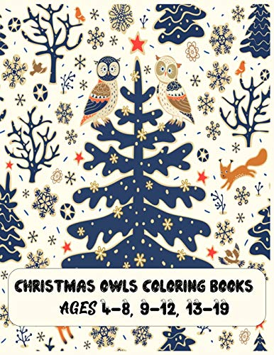 christmas owls coloring books Ages 4-8, 9-12, 13-19: The Best Christmas Stocking Stuffers Gift Idea for Girls Ages 4-8 Year Olds Girl Gifts Cute christmas Coloring Pages