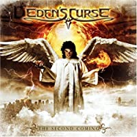 Second Coming by Eden's Curse (2008-10-15)