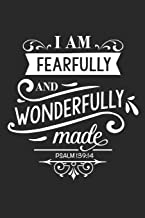 I am Fearfully and Wonderfully Made: Blank Lined Notebook Journal