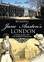 Walking Jane Austen's London (Shire General)
