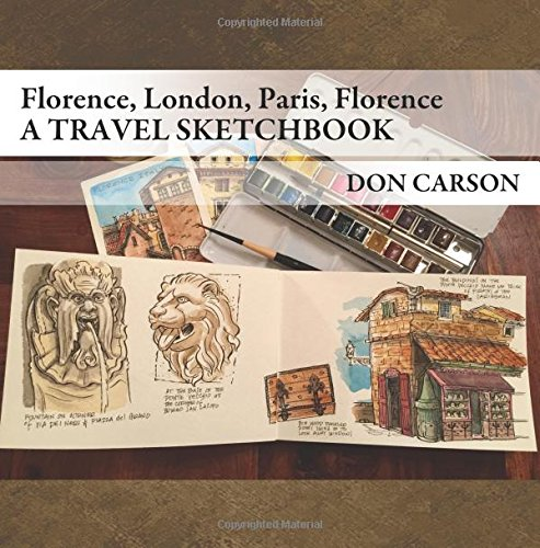 Travel Sketchbook: / Florence, London, Paris, Florence