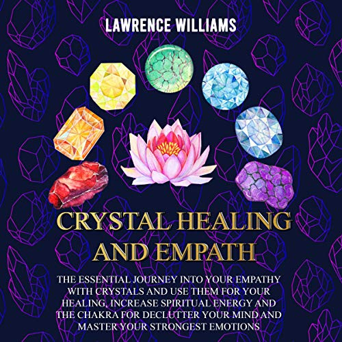 Crystals Healing and Empath cover art