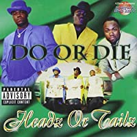 Headz Or Tailz by Do Or Die (1998-04-07)