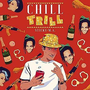 Chill Trill