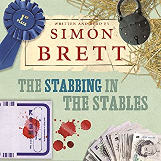 The Stabbing in the Stables                   By:                                                                                                                                 Simon Brett                               Narrated by:                                                                                                                                 Simon Brett                      Length: 7 hrs and 48 mins     40 ratings     Overall 4.4