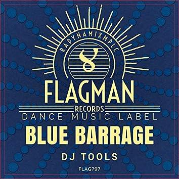 Blue Barrage Dj Tools