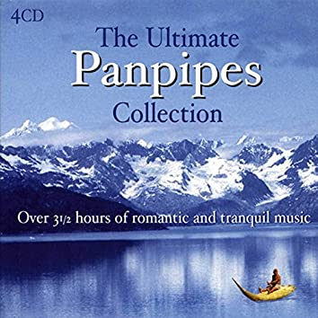 The Ultimate Pan Pipes Collection