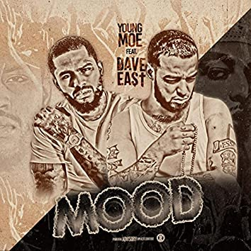 Mood (feat. Dave East)