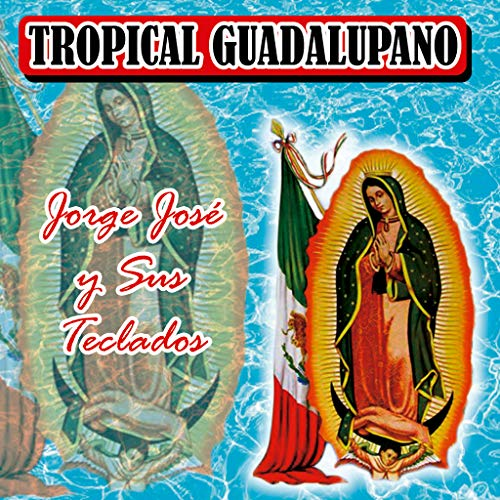 Madre Mia De Guadalupe