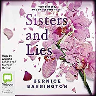 Sisters and Lies                   By:                                                                                                                                 Bernice Barrington                               Narrated by:                                                                                                                                 Caroline Lennon,                                                                                        Marcella Riordan                      Length: 10 hrs and 36 mins     679 ratings     Overall 4.1