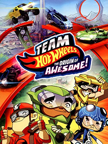 Team Hot Wheels The Origin Of Awesome