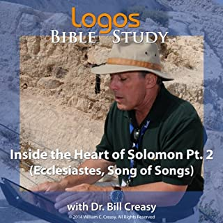 Inside the Heart of Solomon Pt. 2 (Ecclesiastes, Song Of Songs) audiobook cover art