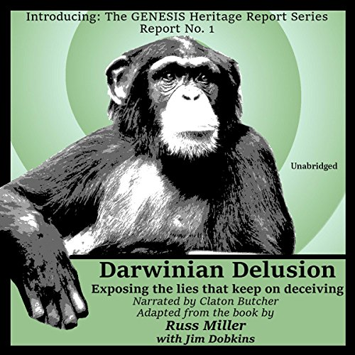 Darwinian Delusion: Exposing the Lies That Keep on Deceiving Titelbild