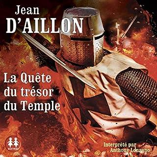 La Quête du Trésor du Temple                   De :                                                                                                                                 Jean D'Aillon                               Lu par :                                                                                                                                 Anthony Lozano                      Durée : 8 h et 44 min     Pas de notations     Global 0,0