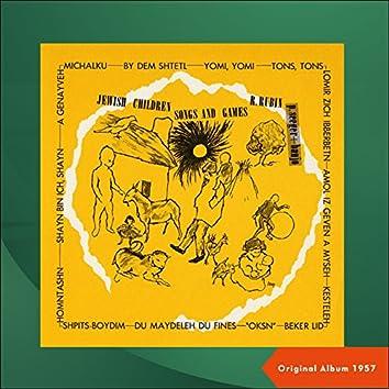 Jewish Children's Songs And Games (Original Album 1957)