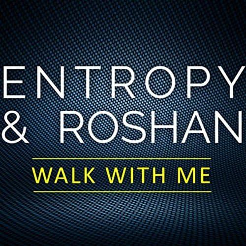 Entropy & Roshan