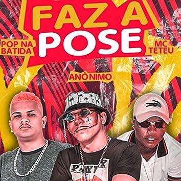 Faz a Pose (feat. MC Teteu)