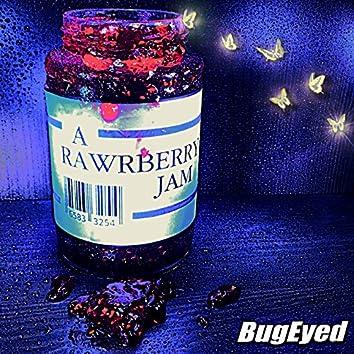 A Rawrberry Jam