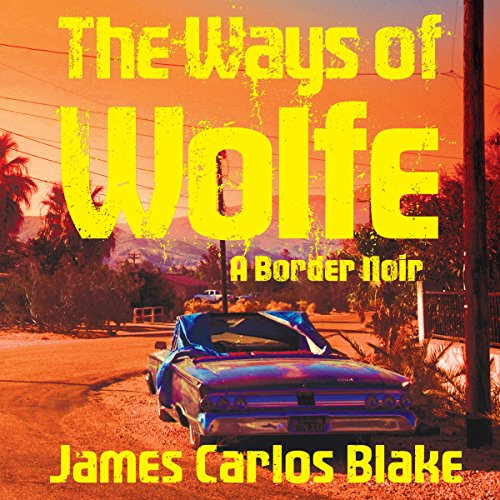 The Ways of Wolfe audiobook cover art