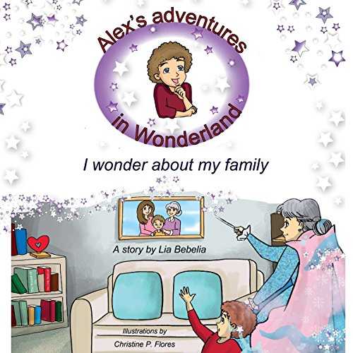 Alex's Adventures in Wonderland: I Wonder about My Family cover art