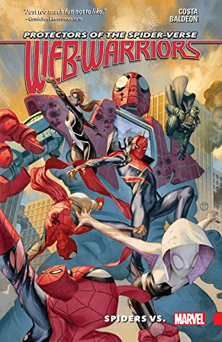 Web Warriors of the Spider-Verse Vol. 2: Spiders Vs. (Web Warriors (2015-2016)) (English Edition)