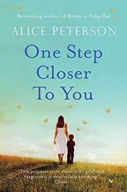 One Step Closer to You: A heartbreaking pageturner that you won't stop thinking about