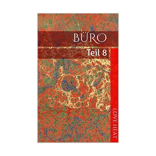 Büro: Teil 8 (German Edition) 1 spesavip