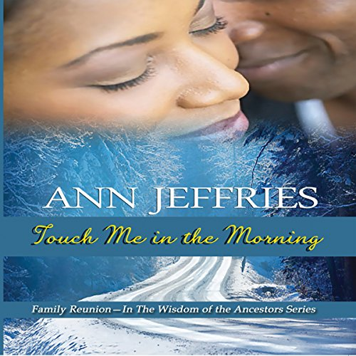 Touch Me in the Morning: Family Reunion audiobook cover art