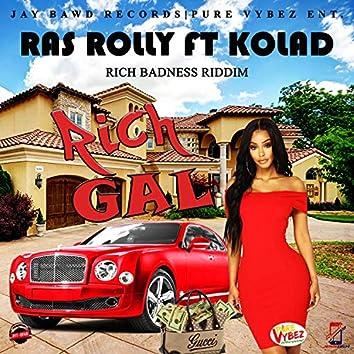 rich gal (feat. Ras Rolly & Kolad)