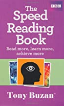 The Speed Reading Book: Read more, learn more, achieve more