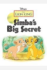 Lion King, The: Simba's Big Secret (Disney Short Story eBook) Kindle Edition