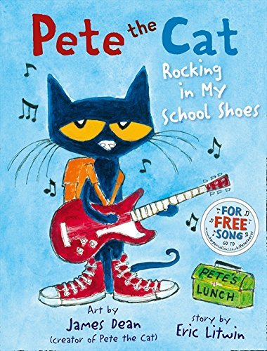 Pete the Cat Rocking in My School Shoes by Eric Litwin (1-Jan-2015) Paperback