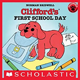 Clifford's First School Day (Classic Storybook) by [Norman Bridwell]