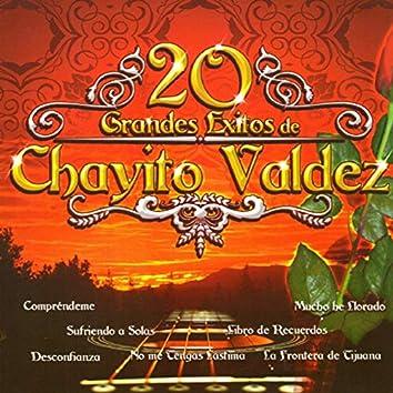 20 Grandes Exitos de Chayito Valdez