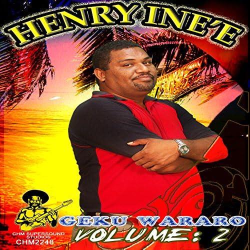 HENRY INE'E 'GEKU WARARO'