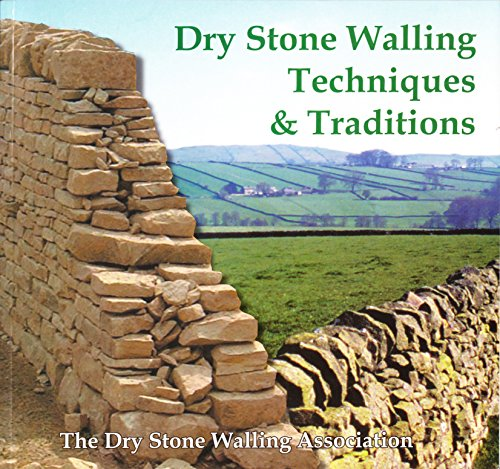 Dry Stone Walling Techniques and Traditions