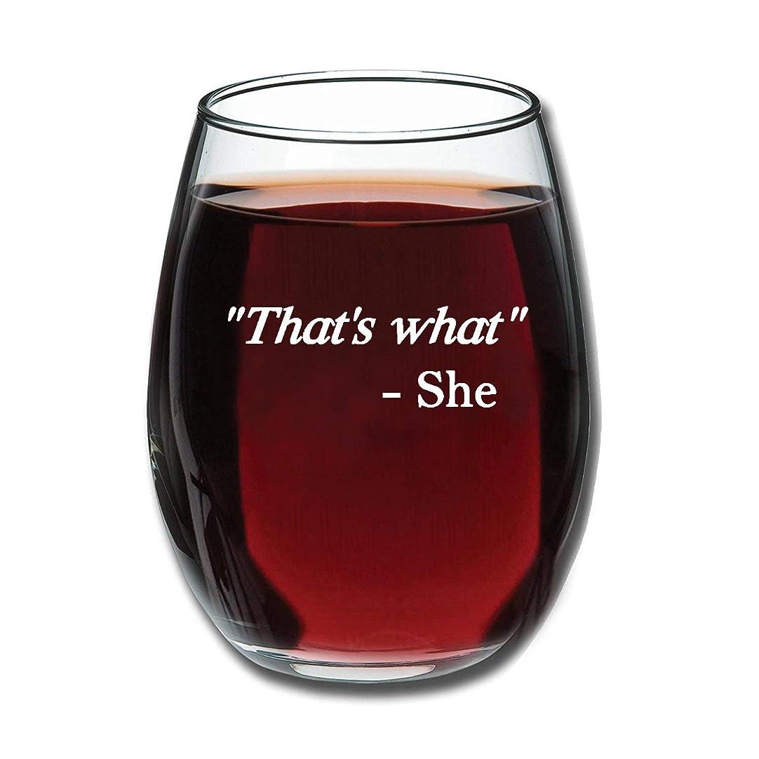雷雨顧問お肉That's What She Said - 15オンス 面白いステムレスワイングラス - 女性へのギフトに